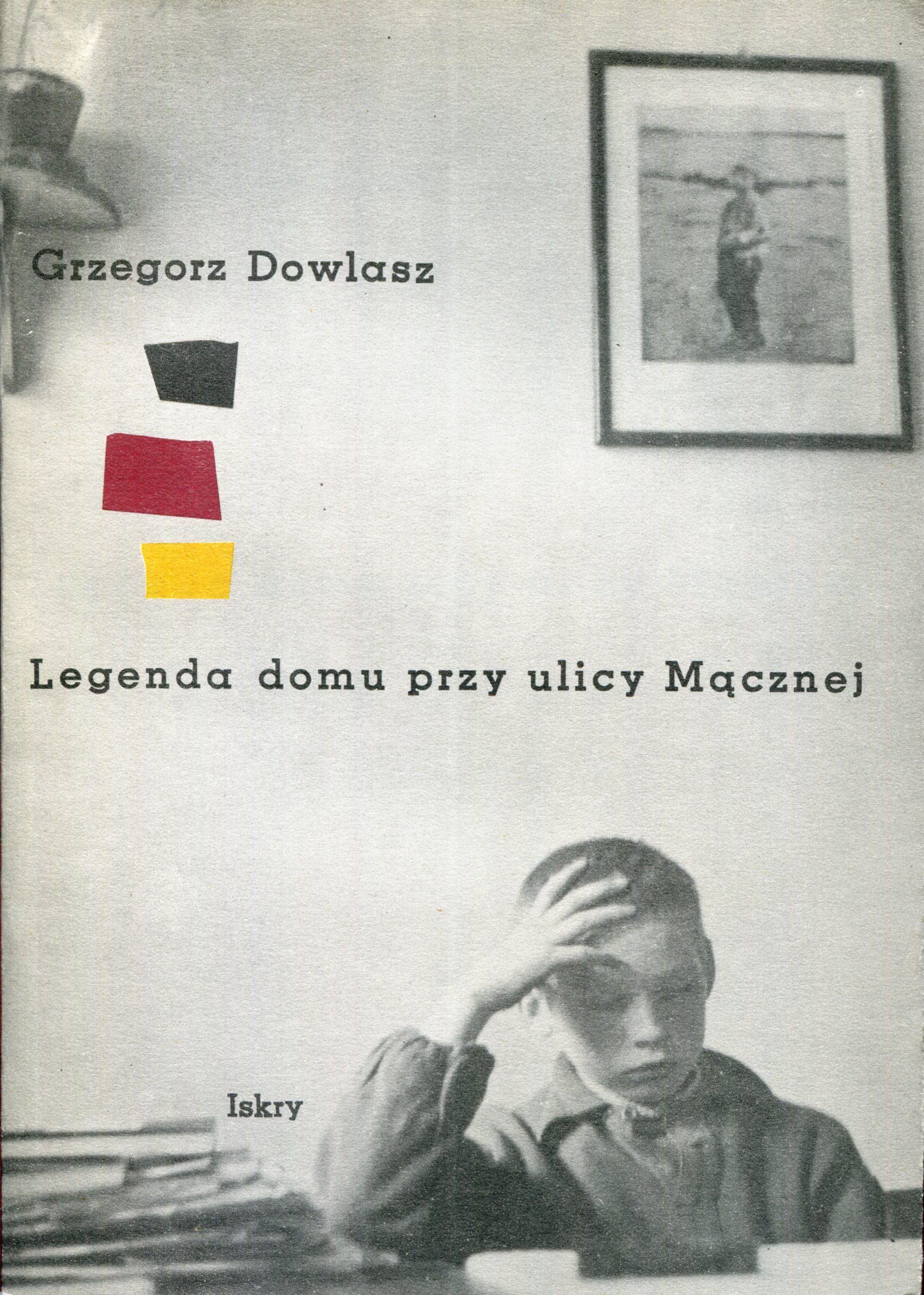 Grzegorz Dowlasz - Legenda domu przy ulicy Mącznej - Manufaktura Marzeń